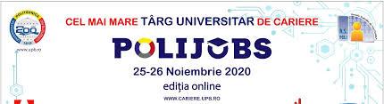 """Cea de-a treia ediție a """"POLIJobs 2020"""". Oportunități de carieră pentru studenții și absolvenții Politehnicii din București"""